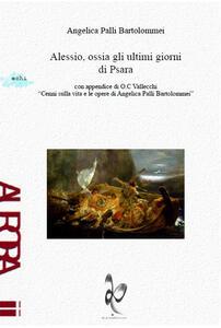 Alessio, ossia gli ultimi giorni di Psara