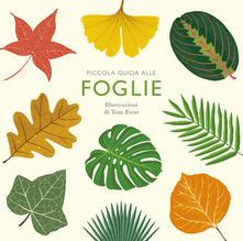 Piccola guida alle foglie. Ediz. illustrata - Alison Davies - copertina