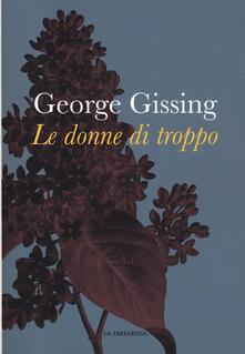 Le donne di troppo - George Gissing - copertina