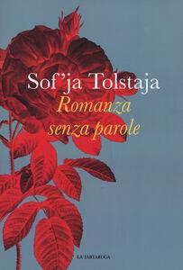 Libro Romanza senza parole Sof'ja Tolstaja