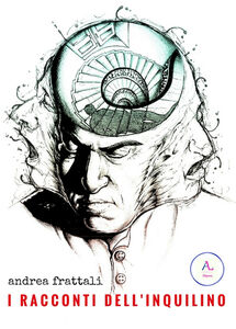 Libro I racconti dell'inquilino Andrea Frattali