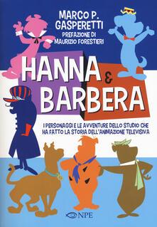 Antondemarirreguera.es Hanna & Barbera. I personaggi e le avventure dello studio che ha fatto la storia dell'animazione televisiva Image