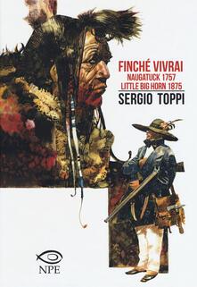 Finché vivrai-Naugatuck 1757-Little Big Horn 1875.pdf