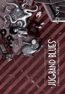 Mercatinidinataletorino.it Jugband blues. A graphic trip on the tracks of Syd Barrett Image