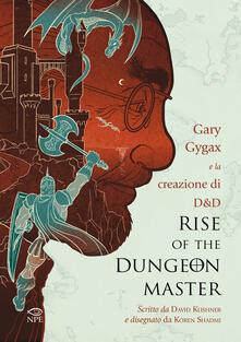 Milanospringparade.it Rise of the Dungeon Master. Gary Gygax e la creazione di Dungeons & Dragons Image