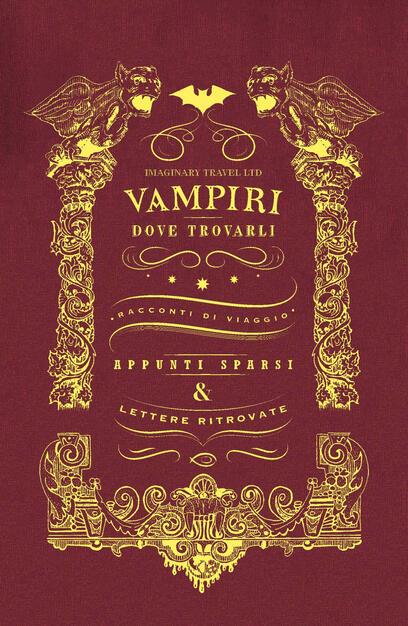 Vampiri: dove trovarli. Ediz. illustrata - Michele Mingrone - Caterina  Scardillo - - Libro - NPE - Horror   IBS