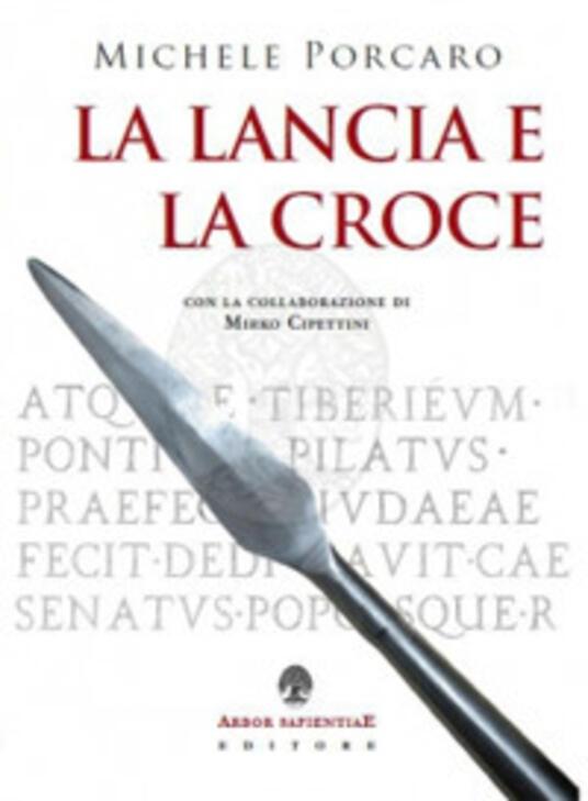 La lancia e la croce - Michele Porcaro - copertina