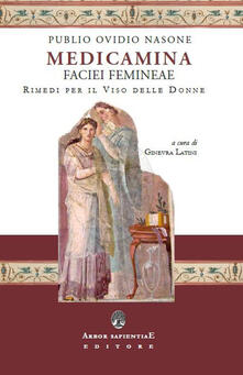 Medicamina faciei. Rimedi per il viso delle donne - P. Nasone Ovidio - copertina