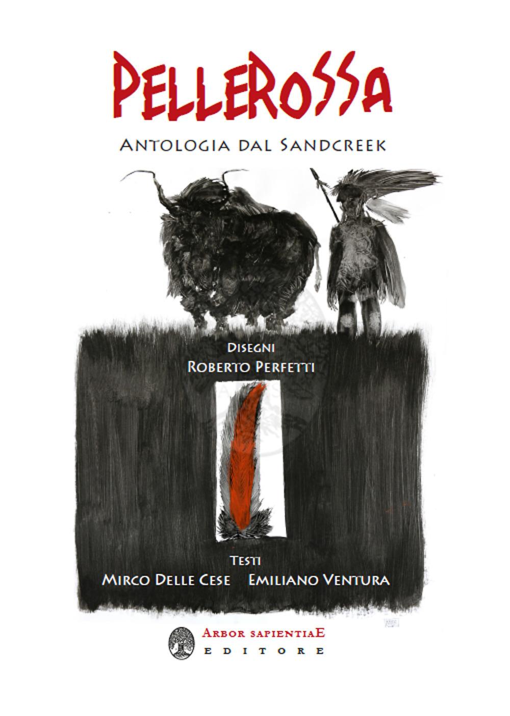 Image of Pellerossa. Antologia dal Sandcreek