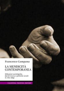 La mendicità contemporanea. Riflessioni sociologiche, dati di ricerca e politiche sociali in Alto Adige - Francesco Campana - copertina