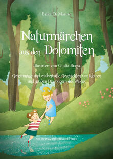 Mercatinidinataletorino.it Naturmärchen aus den Dolomiten. Ediz. illustrata Image