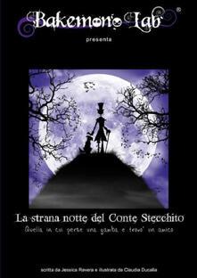 La strana notte del conte Stecchito. Quella in cui perse una gamba e trovò un amico. Ediz. italiana e inglese.pdf