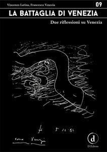La battaglia di Venezia - Vincenzo Latina,Francesco Venezia - ebook
