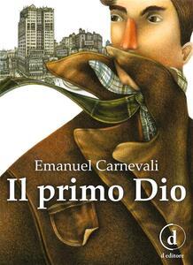 Il primo Dio - Emanuel Carnevali - ebook
