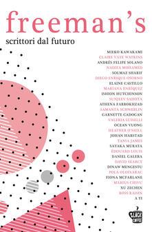 Freeman's. Scrittori dal futuro. Nuova ediz.. Vol. 1 - copertina