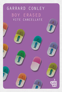 Boy Erased. Vite cancellate - Leonardo Taiuti,Garrard Conley - ebook