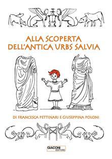 Alla scoperta dellantica Urbs Salvia.pdf