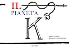 Associazionelabirinto.it Il pianeta K Image