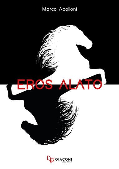 Marco Apolloni Eros Alato
