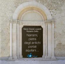 Listadelpopolo.it Narrami, pietra degli antichi portali aquilani.... Ediz. illustrata Image