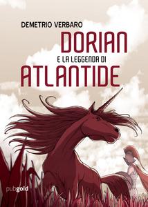 Libro Dorian e la leggenda di Atlantide Demetrio Verbaro