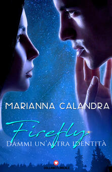 Camfeed.it Firefly. Dammi un'altra identità Image
