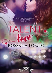 Mercatinidinataletorino.it Talent love. Ediz. italiana Image