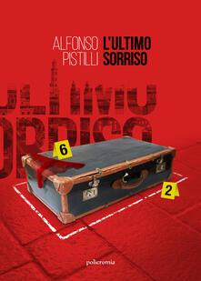 L' ultimo sorriso - Alfonso Pistilli - copertina