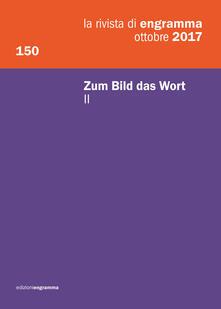 Winniearcher.com La rivista di Engramma (2017). Vol. 150\2: Zum bild, das Wort. Image