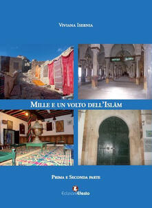 Mille e un volto dell'Islam