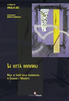 Le città invivibili. Bulli ed (eroi) nella filmografia di Caligari e Mainetti - copertina