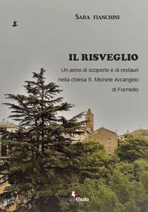 Libro Il risveglio. Un anno di scoperte e di restauri nella chiesa S. Michele Arcangelo di Formello Sara Fianchini