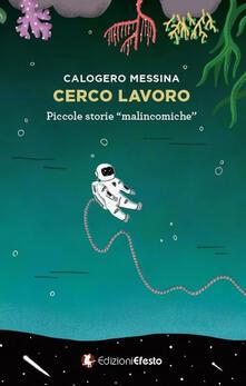 Librisulladiversita.it Cerco lavoro. Piccole storie «malincomiche» Image