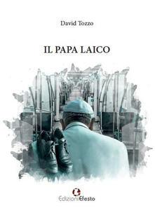 Il papa laico - David Tozzo - copertina