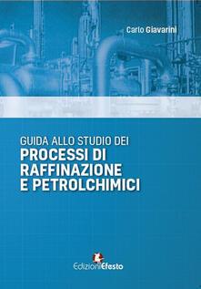 Daddyswing.es Guida allo studio dei processi di raffinazione e petrolchimici Image