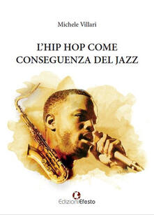 Camfeed.it L' hip hop come conseguenza del jazz Image