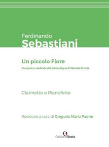 Ferdinando Sebastiani. Un piccolo fiore.pdf