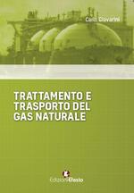 Trattamento e trasporto del gas naturale