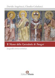 Radiosenisenews.it Il museo della cattedrale di Anagni. La guida storico artistica Image