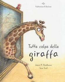 Ipabsantonioabatetrino.it Tutta colpa della giraffa. Ediz. a colori Image