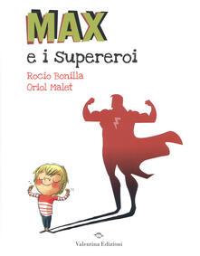 Radiospeed.it Max e i supereroi. Ediz. a colori Image