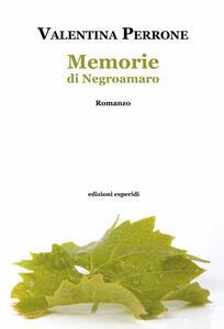 Memorie di Negroamaro