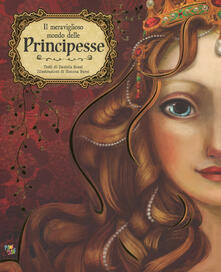 Voluntariadobaleares2014.es Il meraviglioso mondo delle principesse. Ediz. a colori Image