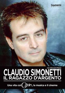 Squillogame.it Claudio Simonetti. Il ragazzo d'argento. Una vita con i Goblin, la musica, il cinema Image