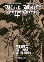 Black metal compendium. Vol. 3: Stati Uniti e resto del mondo.