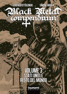 Black metal compendium. Vol. 3: Stati Uniti e resto del mondo..pdf