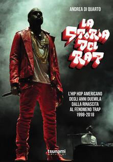 Grandtoureventi.it La storia del rap. L'hip hop americano degli anni duemila dalla rinascita al fenomeno trap. 1998-2018 Image
