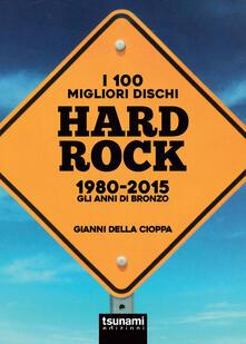 Daddyswing.es I 100 migliori dischi hard rock 1980-2015. Gli anni di bronzo Image