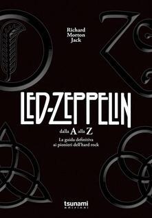 Antondemarirreguera.es I Led Zeppelin dalla A alla Z. La guida definitiva ai pionieri dell'hard rock Image