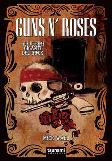 Recuperandoiltempo.it Guns N' Roses. Gli ultimi giganti del rock Image